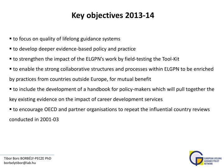 Key objectives 2013-14