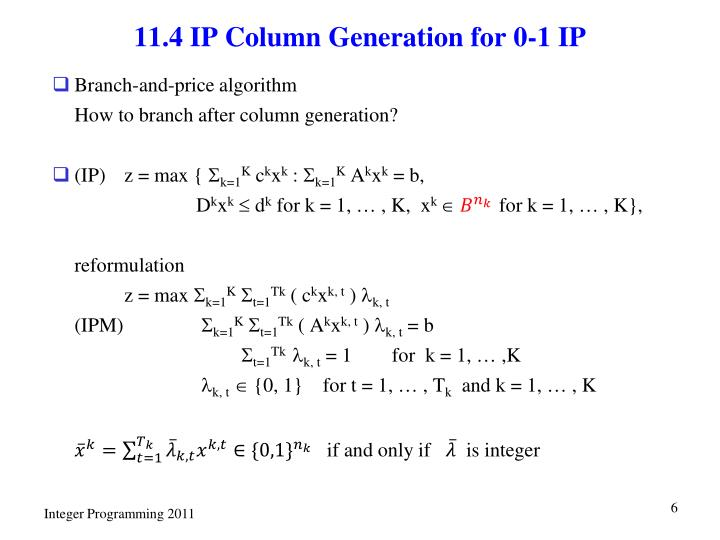 11.4 IP Column Generation for 0-1 IP