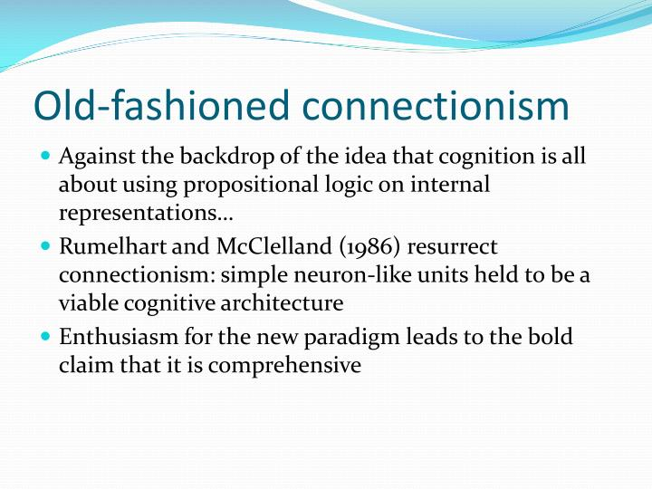 Old-fashioned connectionism