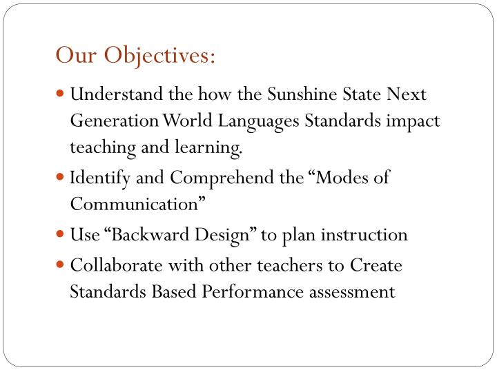 Our Objectives: