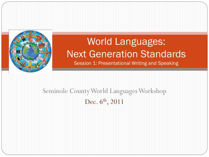 World languages next generation standards session 1 presentational writing and speaking