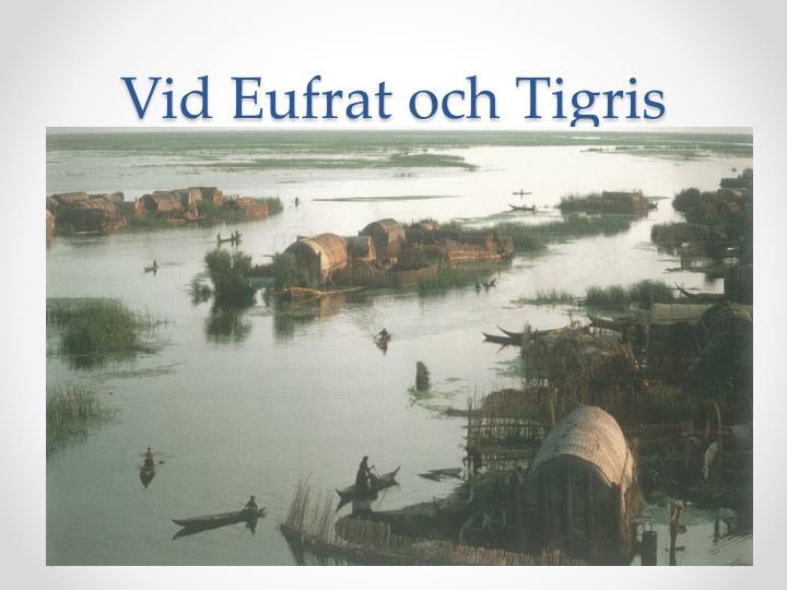 Vid Eufrat och Tigris