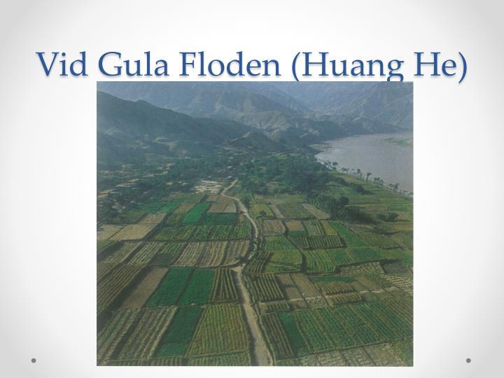 Vid Gula Floden (Huang