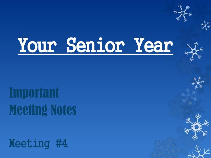Your senior y ear