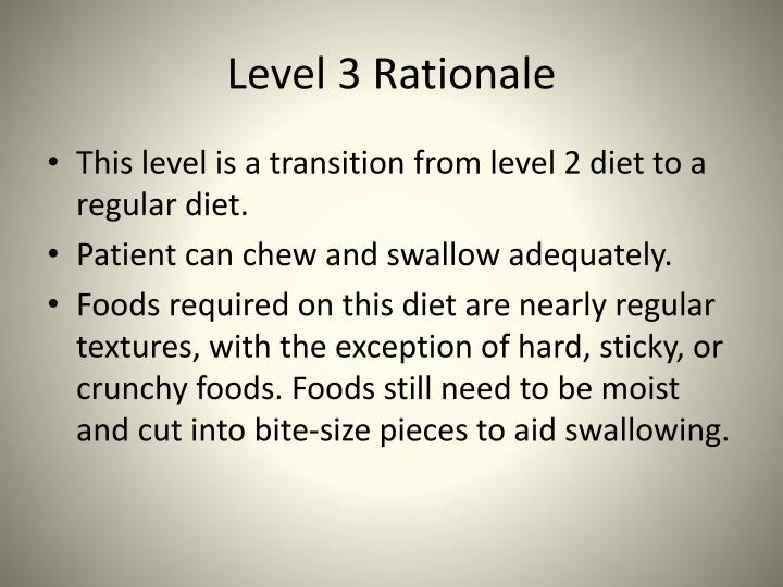 Level 3 Rationale