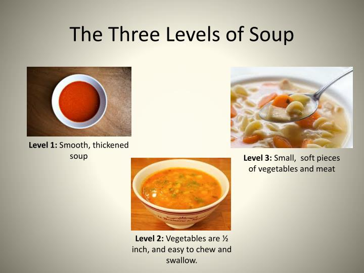 The Three Levels of Soup