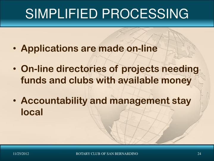 SIMPLIFIED PROCESSING
