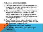 the anglo saxons 45 1066