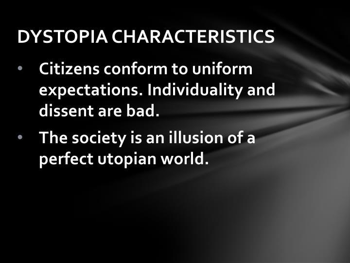 DYSTOPIA CHARACTERISTICS