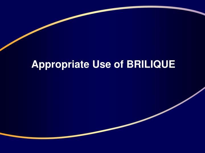 Appropriate Use of BRILIQUE