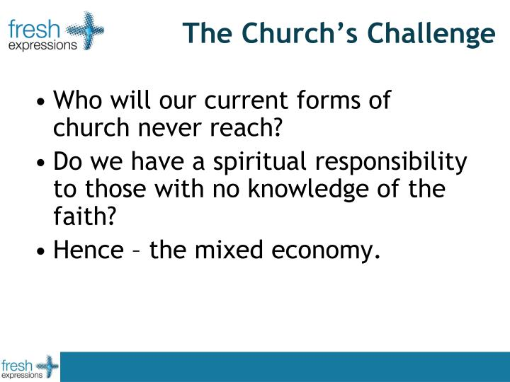 The Church's Challenge