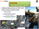 improving the world s best bus rapid transit system