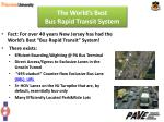 the world s best bus rapid transit system13