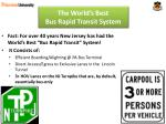 the world s best bus rapid transit system2