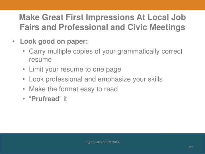 Make Great First Impressions At Local Job Fairs and Professional and Civic Meetings