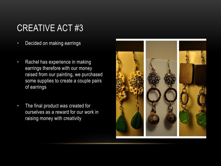 Creative act #3