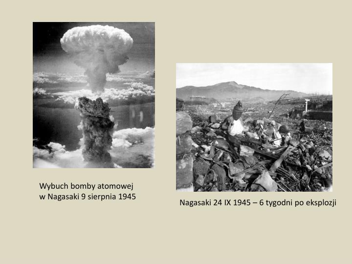 Wybuch bomby atomowej w Nagasaki9 sierpnia1945