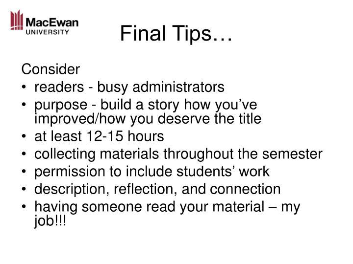 Final Tips…