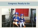 congress ready to go