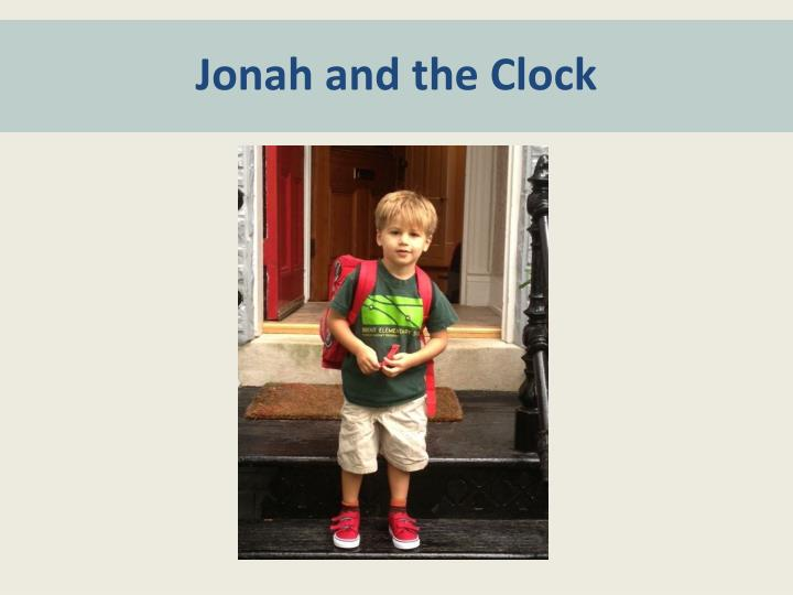 Jonah and the Clock
