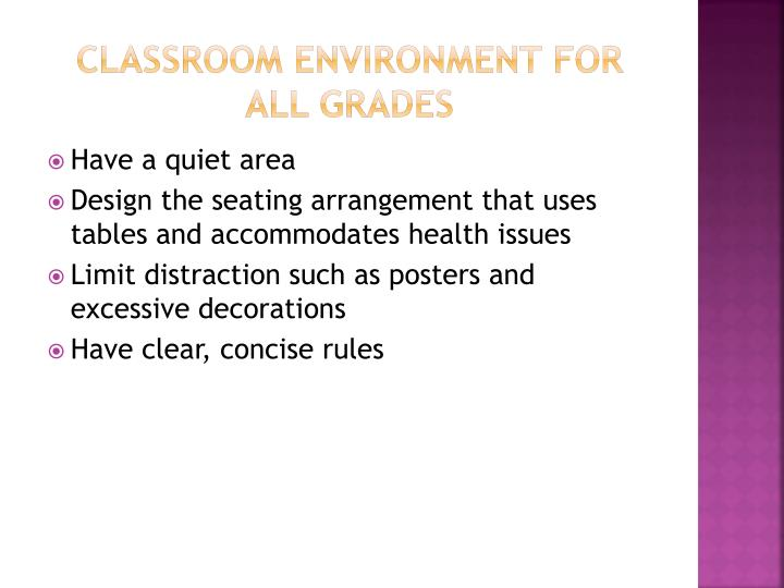 Classroom Environment for all grades