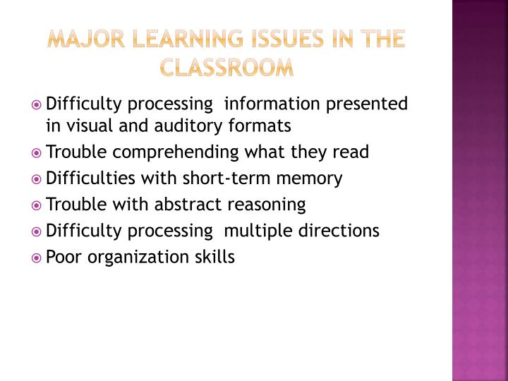 Major learning Issues in the classroom