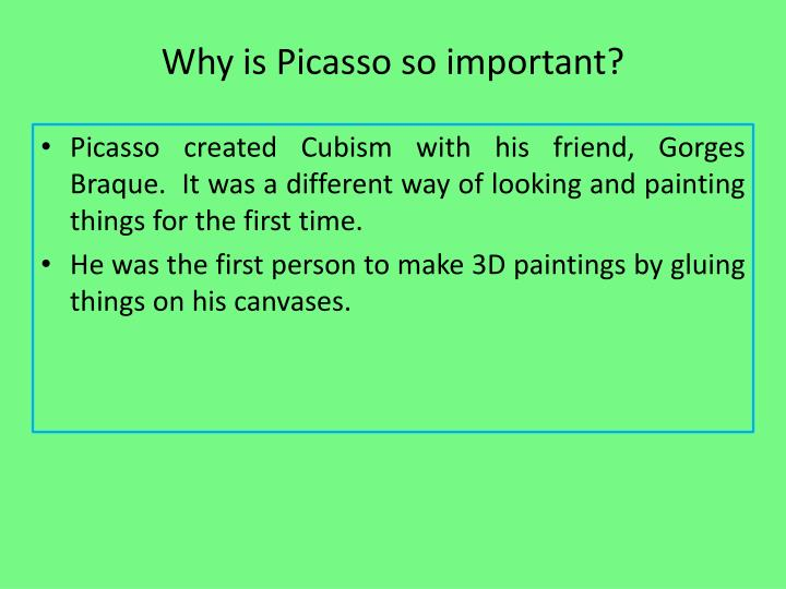 Why is Picasso so important?
