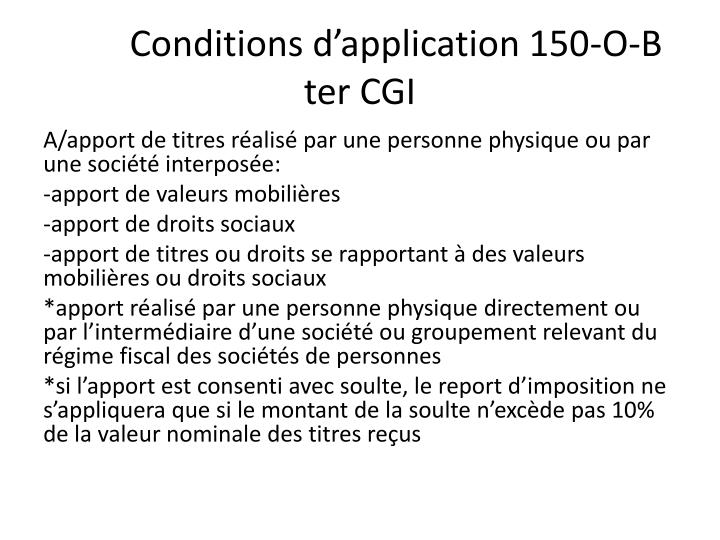 Conditions d'application 150-O-B ter CGI