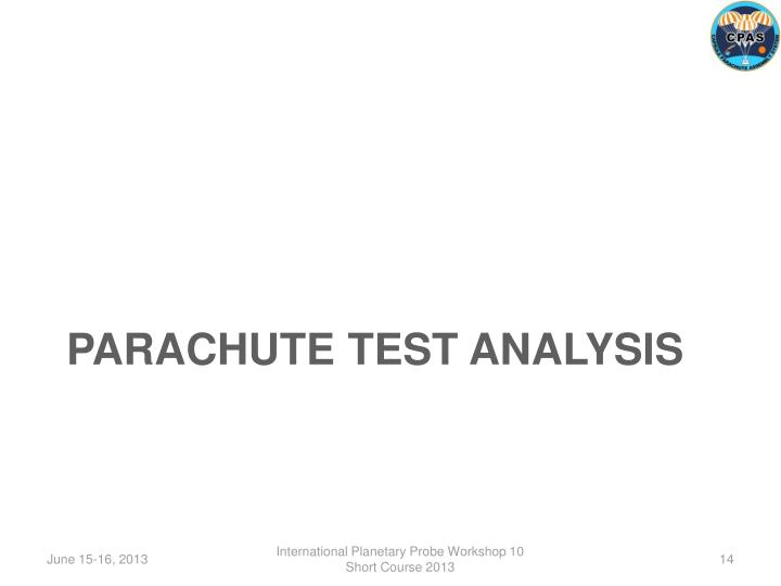 PARACHUTE TEST ANALYSIS