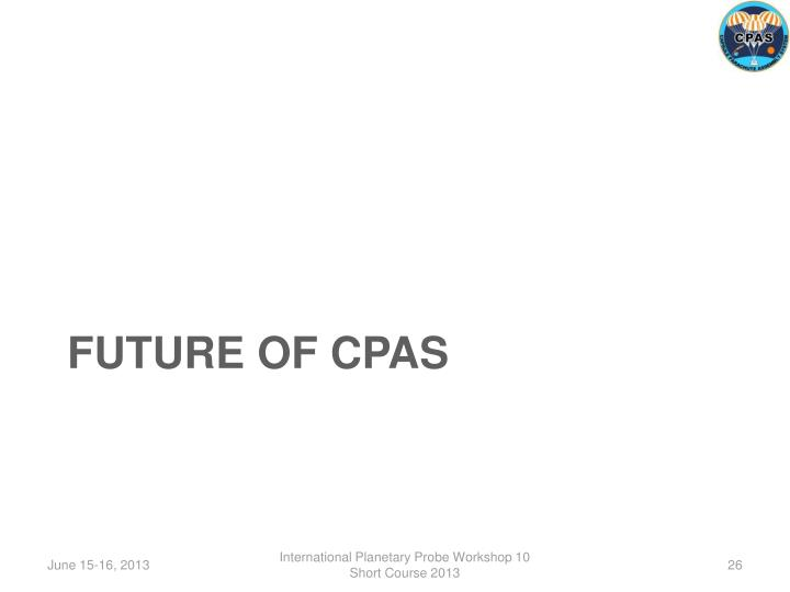 FUTURE OF CPAS