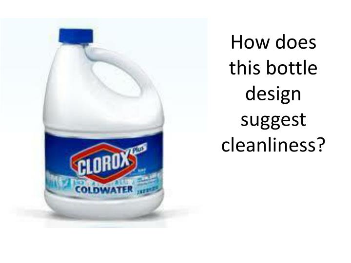 How does this bottle design suggest cleanliness?