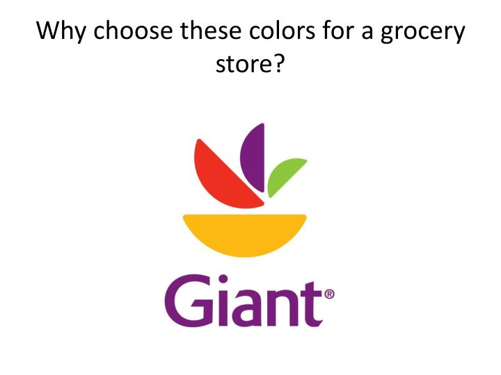 Why choose these colors for a grocery store?