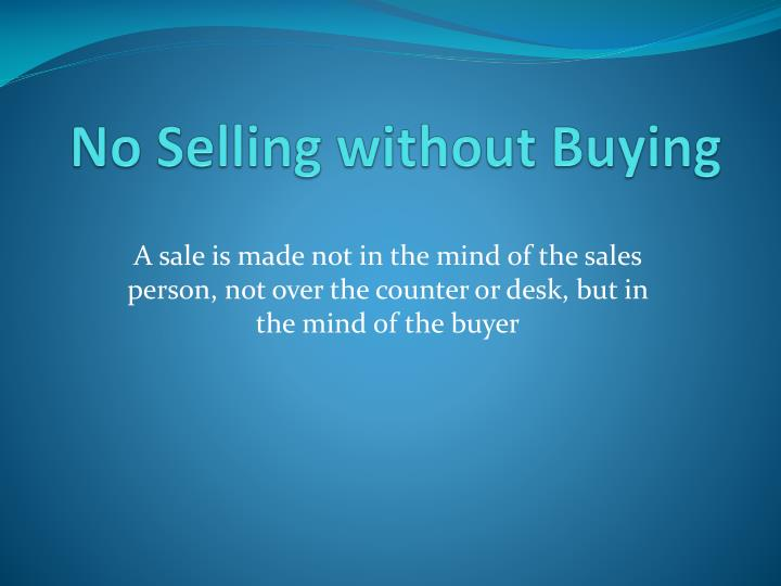 No Selling without Buying