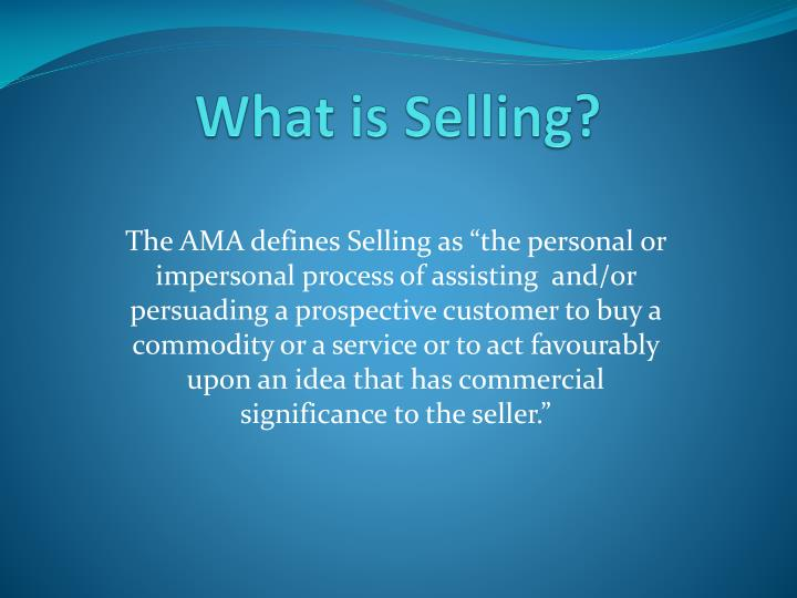 What is Selling?
