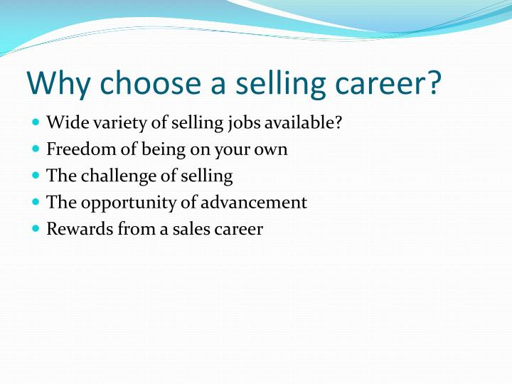 Why choose a selling career?
