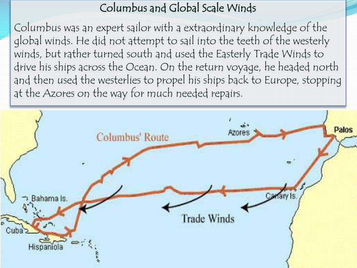 Columbus and Global Scale Winds