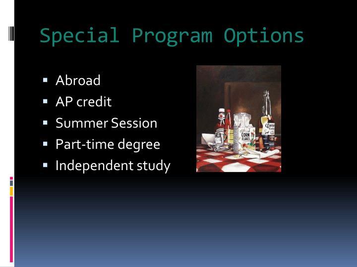 Special Program Options