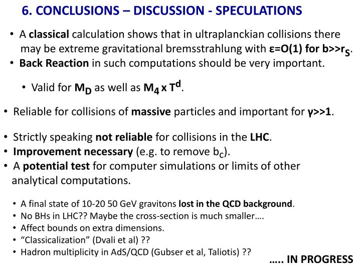 6. CONCLUSIONS – DISCUSSION - SPECULATIONS