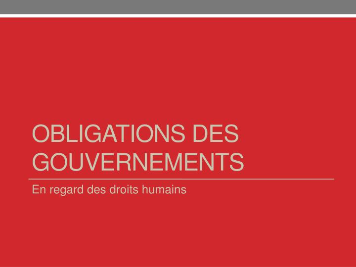Obligations des gouvernements