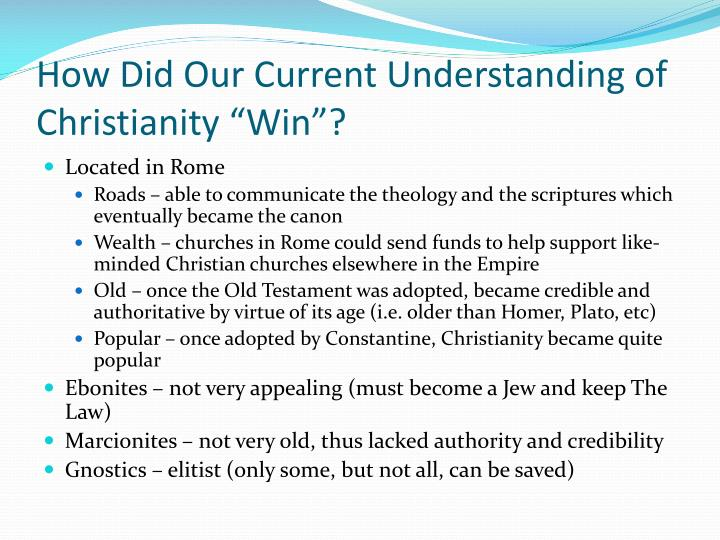 "How Did Our Current Understanding of Christianity ""Win""?"