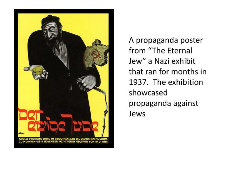 "A propaganda poster from ""The Eternal Jew"" a Nazi exhibit that ran for months in 1937.  The exhibition showcased propaganda against Jews"