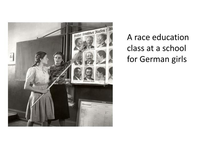 A race education class at a school for German girls
