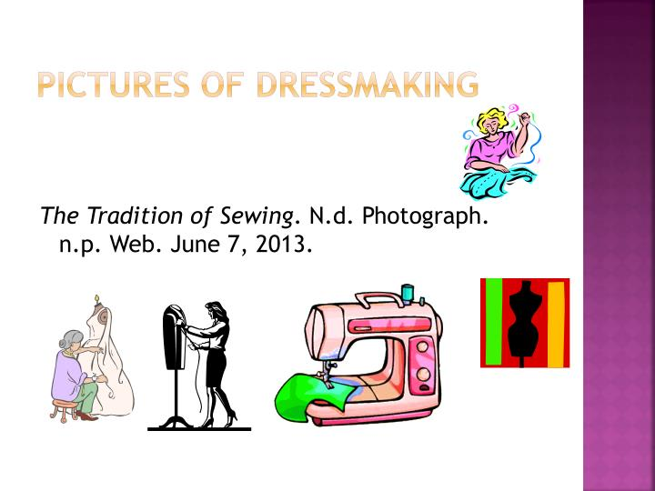 Pictures of dressmaking
