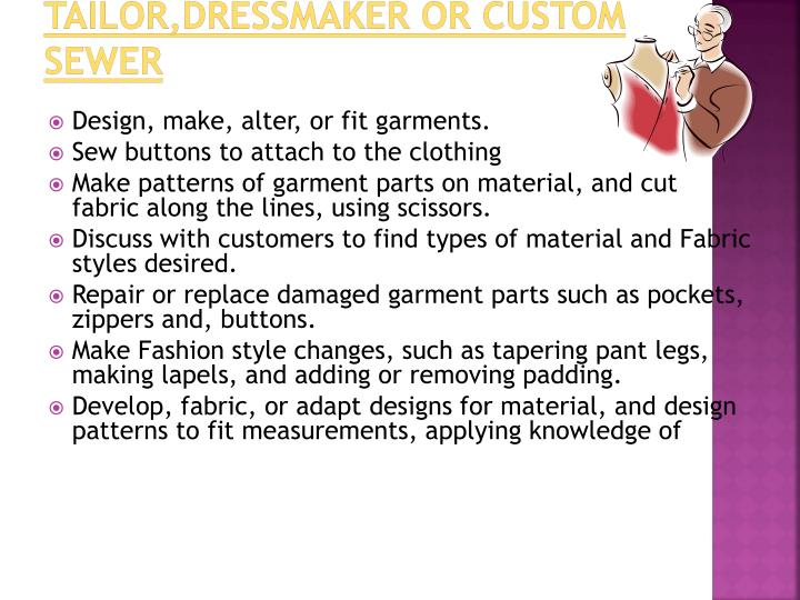 Tailor,Dressmaker or Custom Sewer