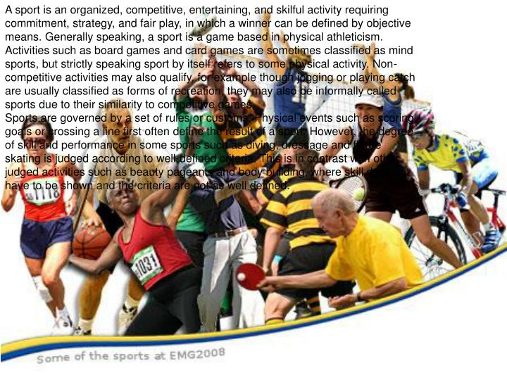 short essay on value of games and sports in life Essay- value of games and sports games and sports are an integral part of education they ensure good health and build a fine physique they develop a healthy.