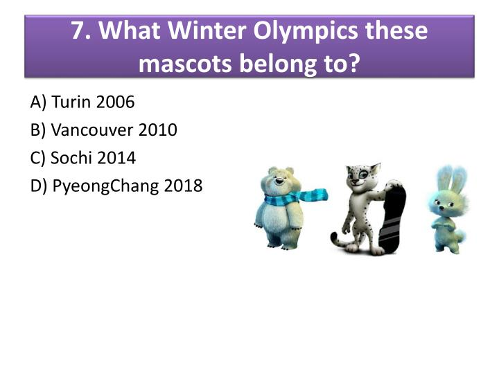 7. What Winter Olympics these mascots belong to?