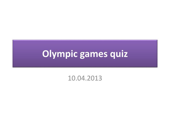 Olympic games quiz