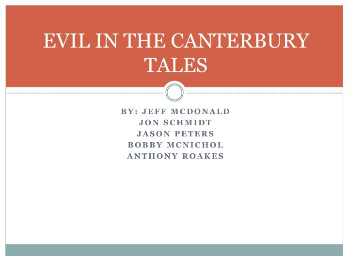 EVIL IN THE CANTERBURY TALES