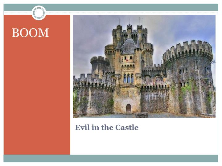Evil in the castle