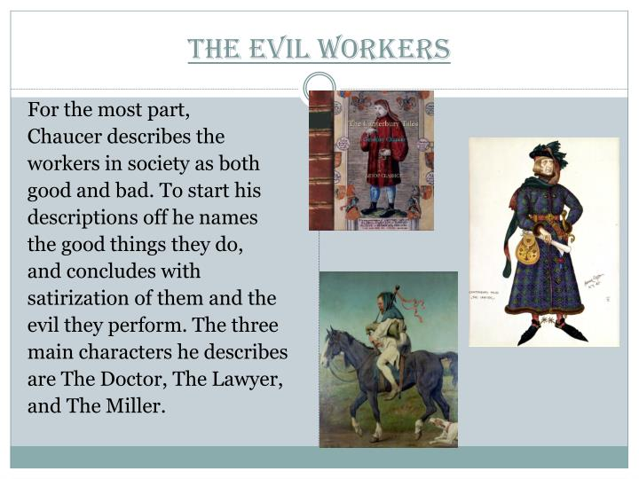 The Evil Workers